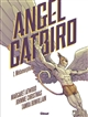 ANGEL CATBIRD - TOME 01 - METAMORPHOSE